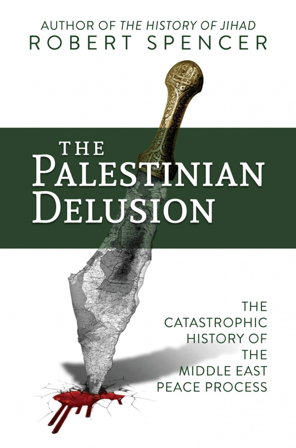 New book Palestinian Delusion makes the conflict easy to understand